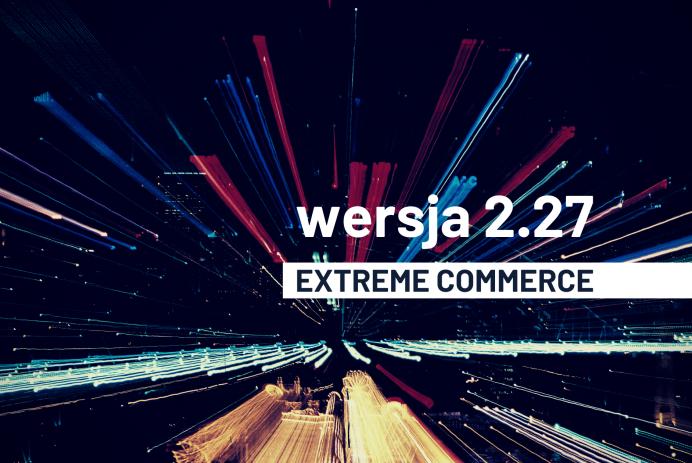 wersja 2.27. Extreme Commerce